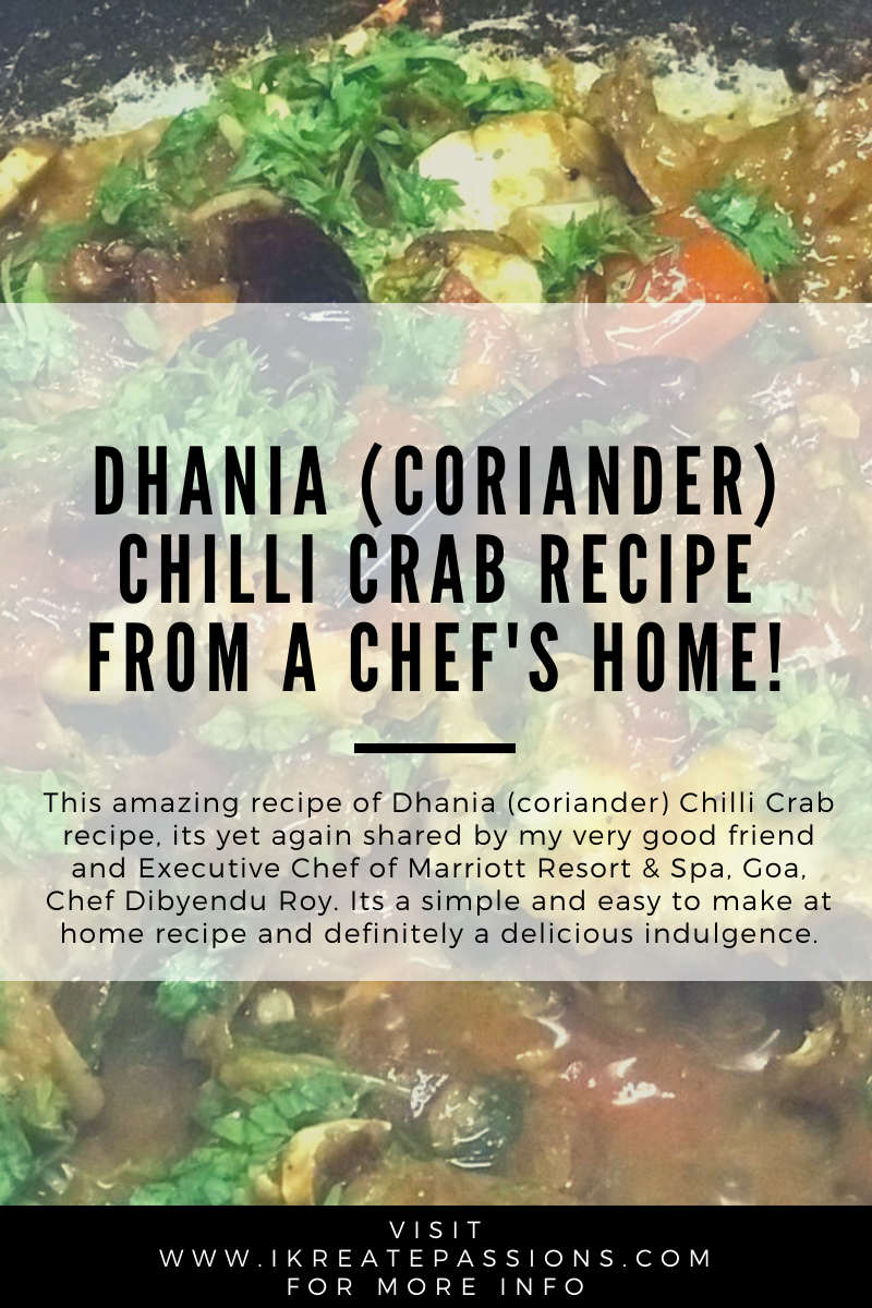 Dhania Chilli Crab Recipe From A Chef's Home!