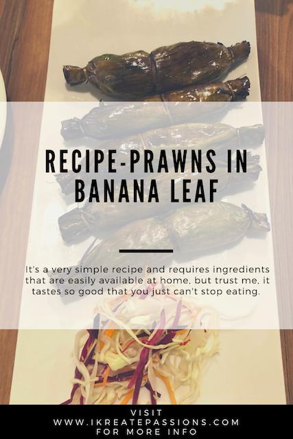 Recipe- Prawns in Banana Leaf by Spice Goa!