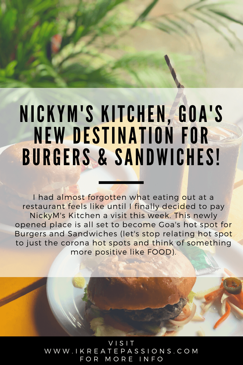 NickyM's Kitchen, Goa's New Destination For Burgers & Sandwiches!