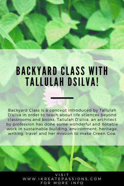 Backyard Class With Tallulah Dsilva!