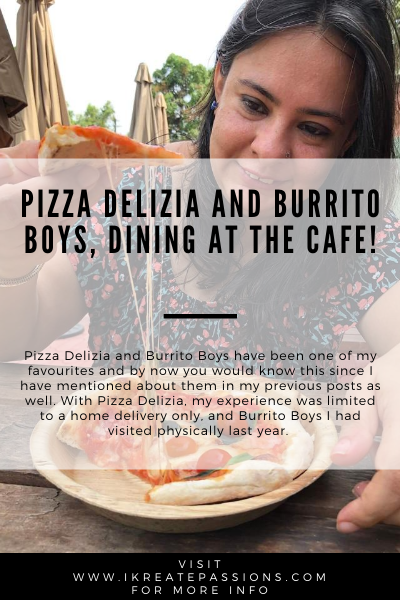 Pizza Delizia and Burrito Boys, Dining at the Cafe!