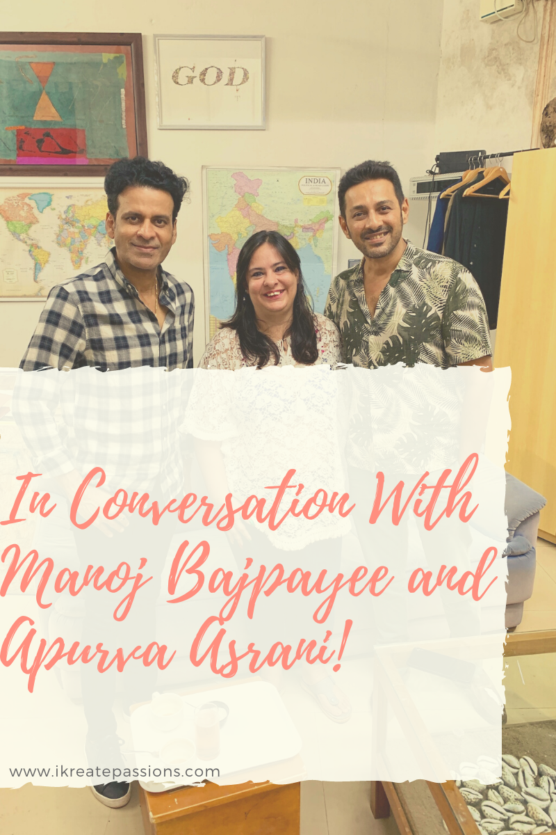 In Conversation With Manoj Bajpayee and Apurva Asrani!