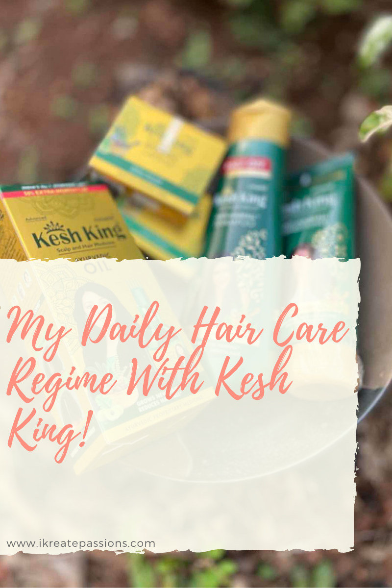 My Daily Hair Care Regime With Kesh King!